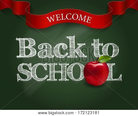 Welcome Back To School Poster With Lettering And Red Apple On Chalkboard. Vector Illustration