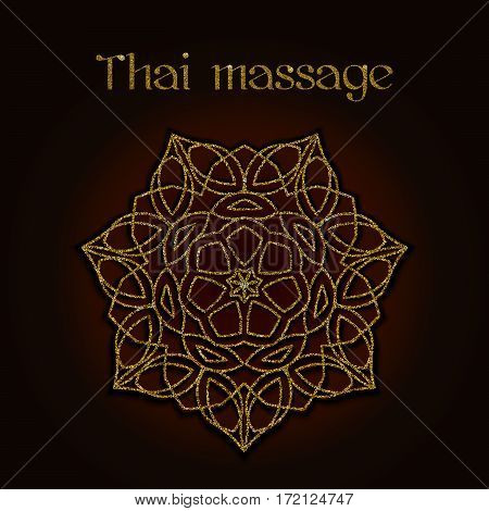 Thai massage background with golden floral mandala. Traditional decorative ethnic ornament. Design for massage salon, flyer, card, invitation. Realistic glitter sequins. Vector EPS10 illustration.