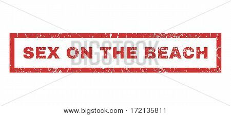 Sex On The Beach text rubber seal stamp watermark. Tag inside rectangular shape with grunge design and scratched texture. Horizontal vector red ink sign on a white background.