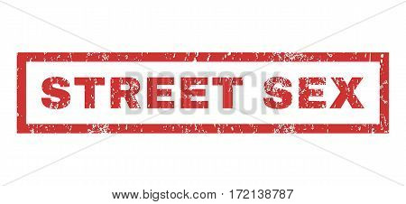 Street Sex text rubber seal stamp watermark. Tag inside rectangular banner with grunge design and scratched texture. Horizontal vector red ink sign on a white background.