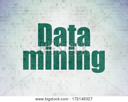 Information concept: Painted green word Data Mining on Digital Data Paper background