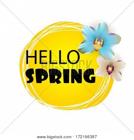 Hello spring lettering. Floral tropical background. Beautiful colored realistic orchids. Greetings, international womens day, mothers day. Spring sale banner. Sunny vector illustration.