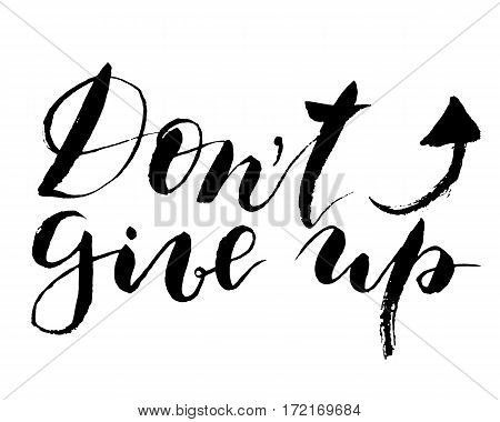 Vector Dont give up lettering. Hand painted card for design or background