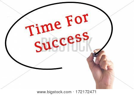Hand Writing Time For Success On Transparent Board
