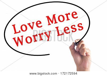 Hand Writing Love More Worry Less On Transparent Board