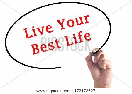 Hand Writing Live Your Best Life On Transparent Board
