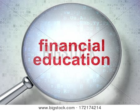 Education concept: magnifying optical glass with words Financial Education on digital background, 3D rendering