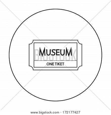 Ticketto the museum icon in outline style isolated on white background. Museum symbol vector illustration.