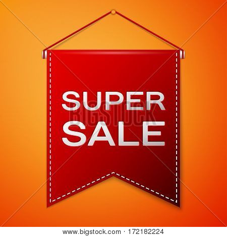 Red pennant with inscription SUPER SALE over a orange background. Sale concept for shops store market, web and other commerce. Vector illustration.