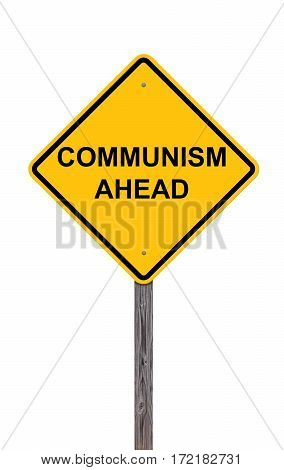 Caution Sign Isolated On White - Communism Ahead