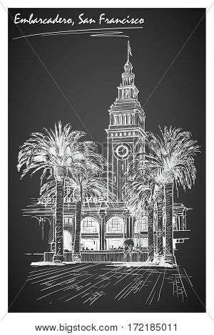 Panorama of the Embarcadero ferry building in San Francisco and palm tree alley. Cityscape, urban hand drawing. Sketch imitating chalk drawing on a blackboard. EPS10 vector illustration.