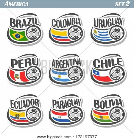 Vector set icons of Flags American National Teams with Soccer ball: teams countries centennial Cup America or copa america centenario, south american football national logo flags for soccer tournament