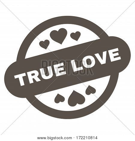 True Love Stamp Seal flat icon. Vector grey symbol. Pictogram is isolated on a white background. Trendy flat style illustration for web site design logo ads apps user interface.