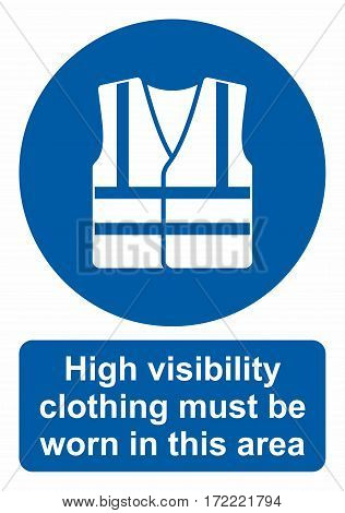 Mandatory action sign, Wear high visibility clothing