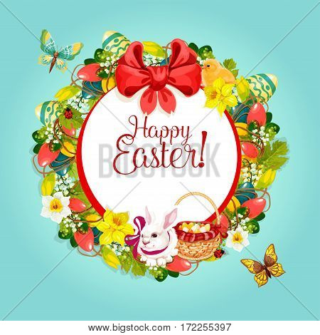 Easter greeting card with floral frame. Easter wreath with painted eggs, rabbit bunny, chicken, lily, tulip and narcissus flowers, egg hunt basket, ribbon bow and butterflies. Easter holiday design