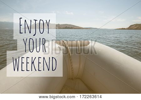 Inspirational Typographic Quote - Enjoy your weekend