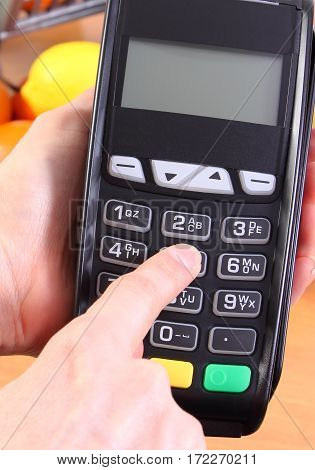 Using Payment Terminal, Fruits And Vegetables, Cashless Paying For Shopping, Enter Personal Identifi