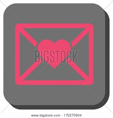 Love Letter interface icon. Vector pictogram style is a flat symbol in a rounded square button pink and gray colors.
