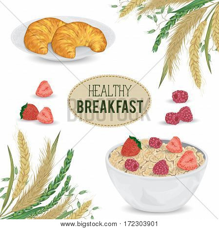 Cereal porridge in bowl and croissants on plate with raspberry, strawberry and cereals. Barley, wheat, rye and oat. Healthy breakfast. Isolated elements. Hand drawn vector illustration
