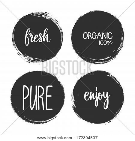 Handwritten words Fresh, Organic, Pure, Enjoy with circle brush stroke backgrounds. Vector illustration.