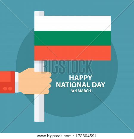 National Day of Bulgaria, 3 March, greeting card with hand holding bulgarian flag. Flat design vector illustration.