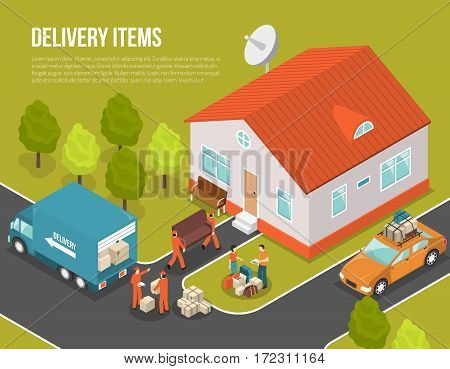 Colored isometric delivery moving new settler illustration with truck near house and loaders hired to move vector illustration