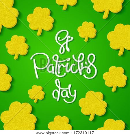 Creative St. Patrick's Day background. Funny shamrock leaves and handwritten calligraphy. Vector design elements