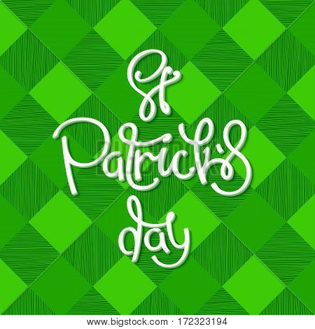 Saint Patrick's Day. Greeting background with green kilt cage and calligraphy label. Vector design elements