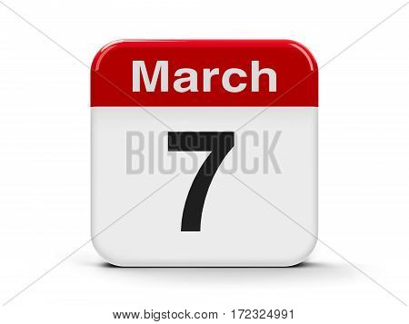 Calendar web button - The Seventh of March three-dimensional rendering 3D illustration