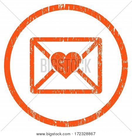 Love Letter grainy textured icon for overlay watermark stamps. Rounded flat vector symbol with dust texture. Circled orange ink rubber seal stamp with grunge design on a white background.