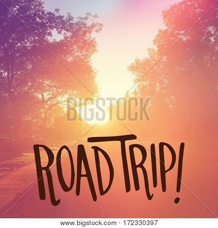 Inspirational Quote -  Road Trip