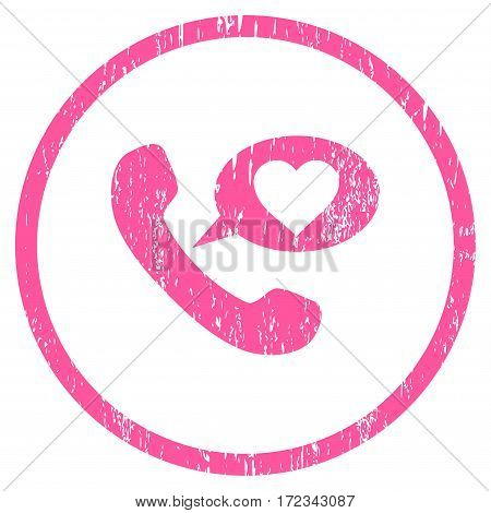Love Phone Message grainy textured icon for overlay watermark stamps. Rounded flat vector symbol with scratched texture. Circled pink ink rubber seal stamp with grunge design on a white background.