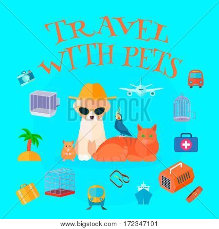 Travel pets background composition with cartoon animals tourist personal things text and different types of transport vector illustration