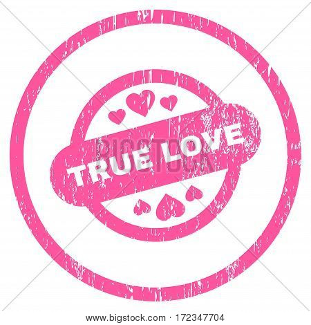 True Love Stamp Seal grainy textured icon for overlay watermark stamps. Rounded flat vector symbol with dirty texture. Circled pink ink rubber seal stamp with grunge design on a white background.
