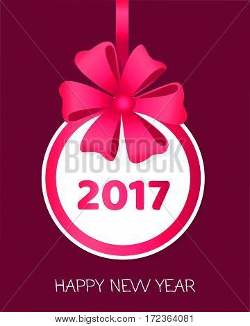 Happy New Year 2017 round banner with pink ribbon and big bow. Toy with white center. Christmas tree decoration. Bright bow with six wide petals. Simple cartoon design. Front view. Flat style. Vector.