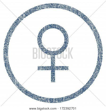 Venus Female Symbol textured icon for overlay watermark stamps. Blue jeans fabric vectorized texture. Rounded flat vector symbol with dust design.
