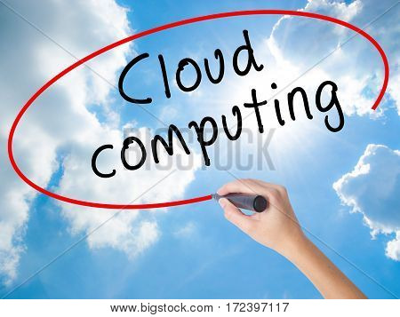 Woman Hand Writing Cloud Computing With Black Marker On Visual Screen