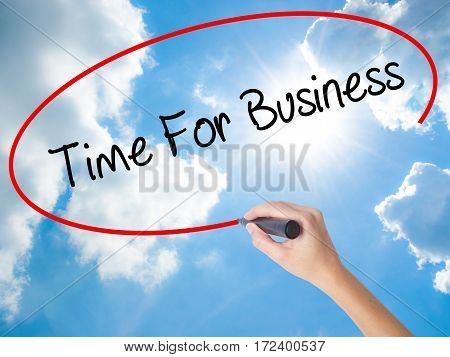 Woman Hand Writing  Time For Business  With Black Marker On Visual Screen