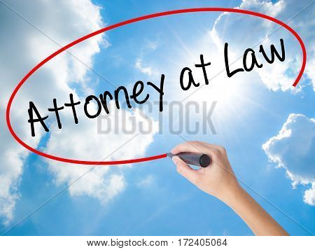 Woman Hand Writing Attorney At Law With Black Marker On Visual Screen.
