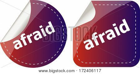 Afraid Word Stickers Set, Icon Button Isolated On White