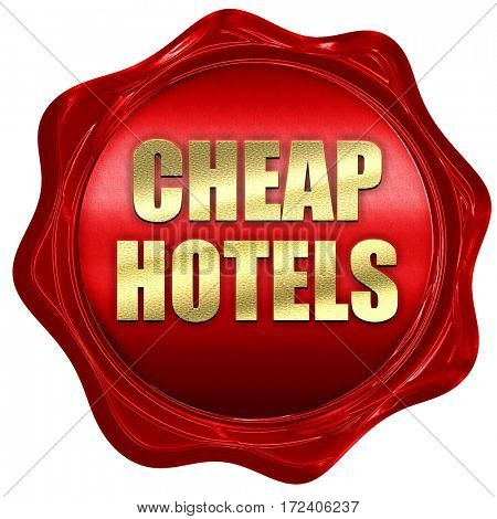 cheap hotels, 3D rendering, red wax stamp with text