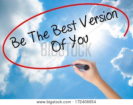 Woman Hand Writing Be The Best Version Of You With Black Marker On Visual Screen