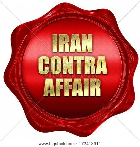 iran contra affair, 3D rendering, red wax stamp with text