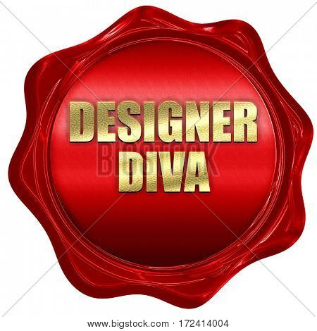 designer diva, 3D rendering, red wax stamp with text