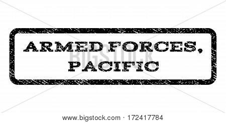 Armed Forces Pacific watermark stamp. Text caption inside rounded rectangle with grunge design style. Rubber seal stamp with dust texture. Vector black ink imprint on a white background.