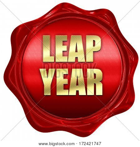 leap year, 3D rendering, red wax stamp with text
