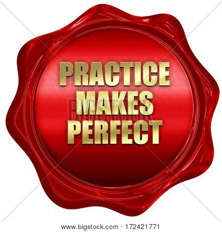 practice makes perfect, 3D rendering, red wax stamp with text