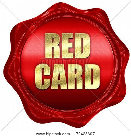 red card, 3D rendering, red wax stamp with text