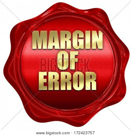 margin of error, 3D rendering, red wax stamp with text