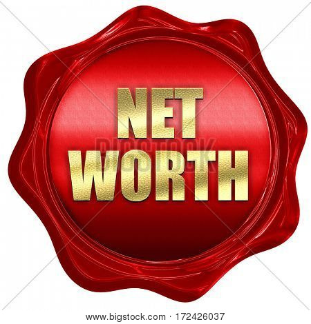 net worth, 3D rendering, red wax stamp with text